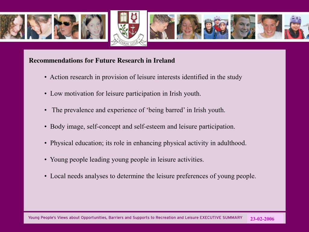 Recommendations for Future Research in Ireland
