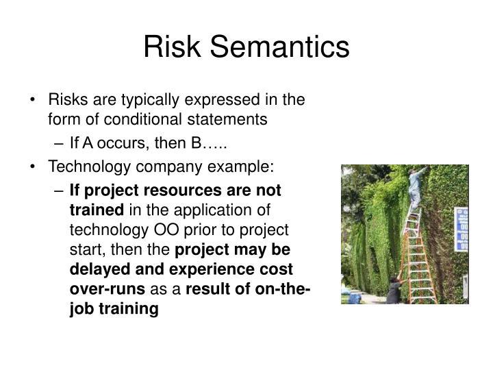 Risk Semantics