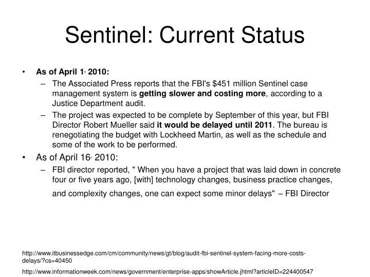 Sentinel: Current Status