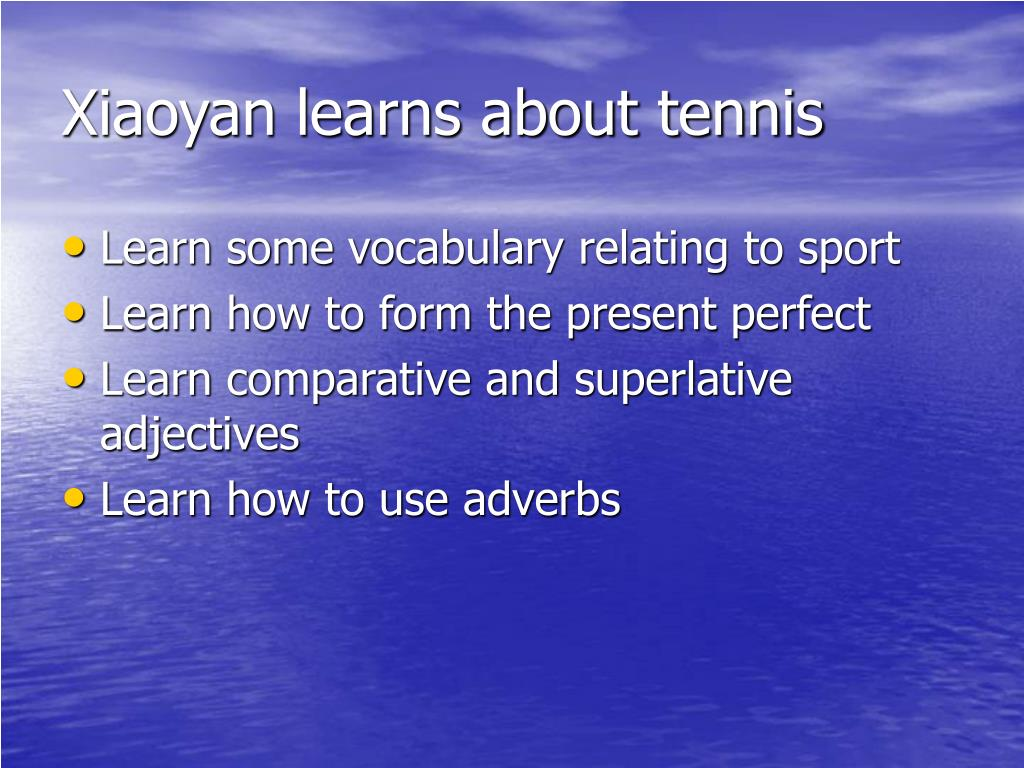 Xiaoyan learns about tennis