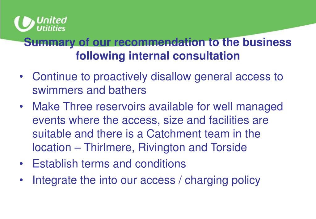Summary of our recommendation to the business following internal consultation