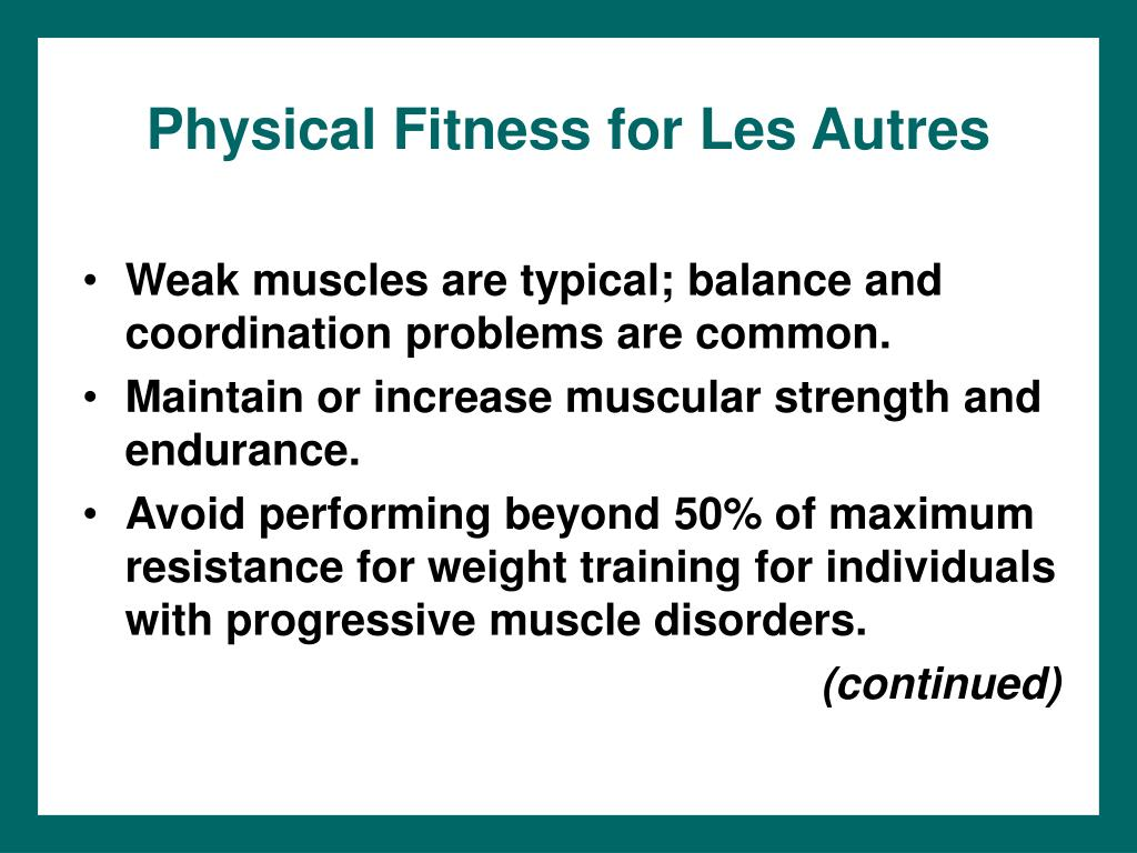 Physical Fitness for Les Autres
