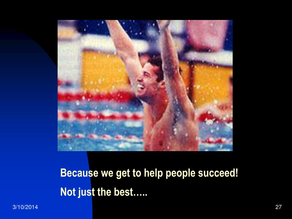 Because we get to help people succeed!