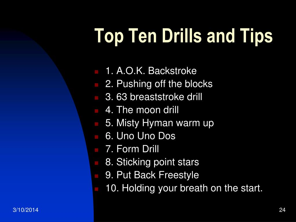 Top Ten Drills and Tips