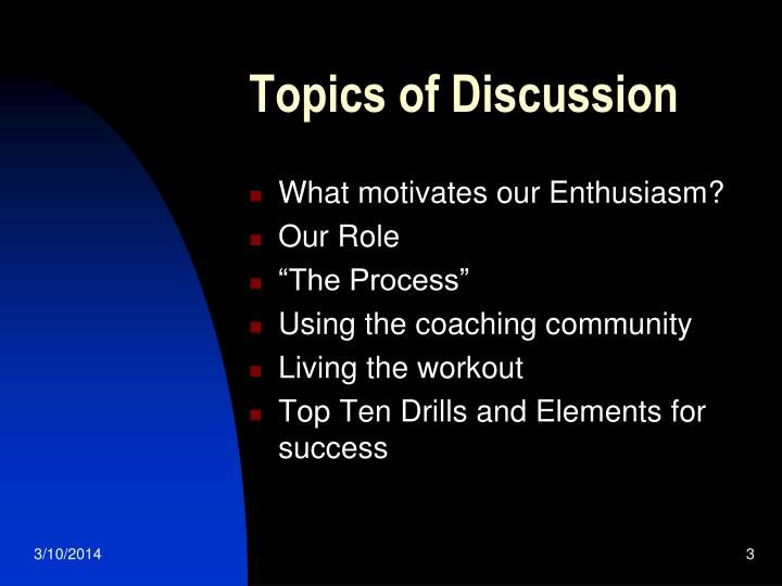 Topics of discussion l.jpg