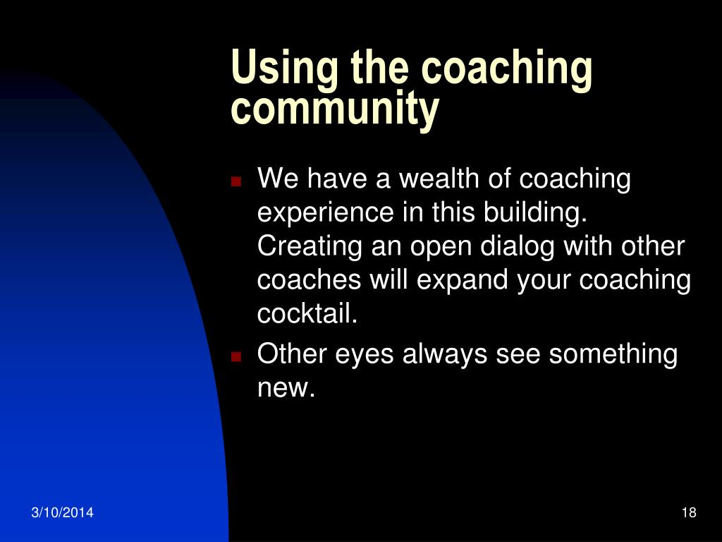 Using the coaching community