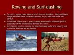 rowing and surf dashing
