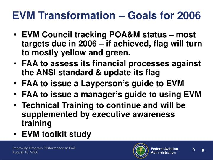 EVM Transformation – Goals for 2006
