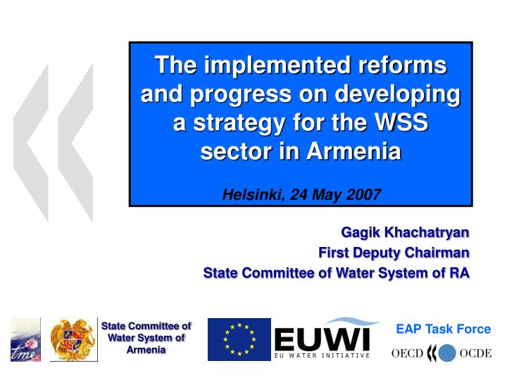 The implemented reforms and progress on developing a strategy for the WSS sector in Armenia