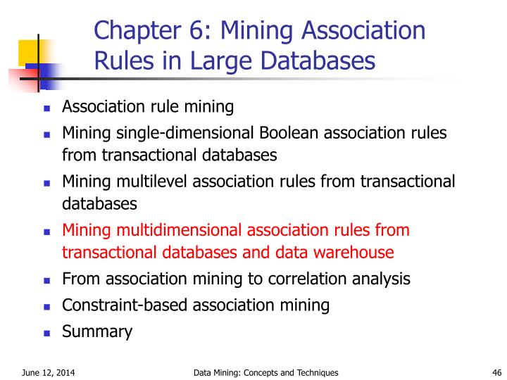 Chapter 6: Mining Association Rules in Large Databases