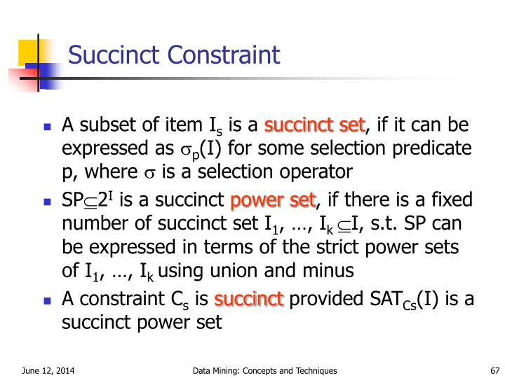 Succinct Constraint