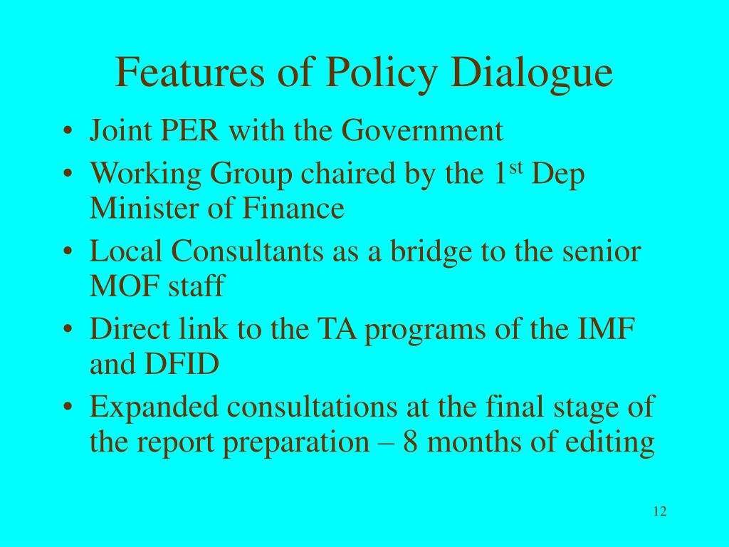 Features of Policy Dialogue
