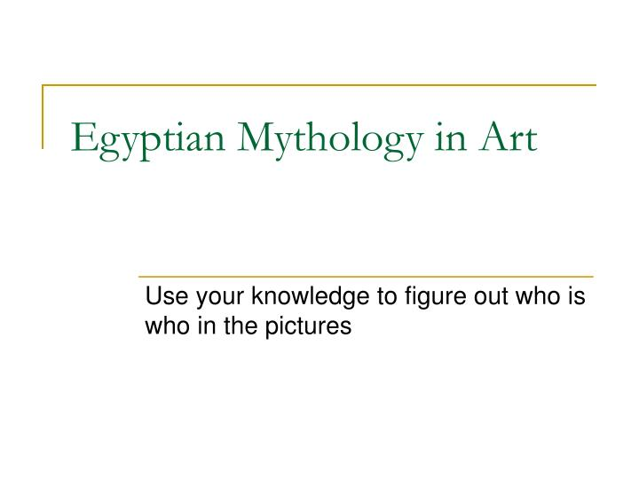 Egyptian mythology in art