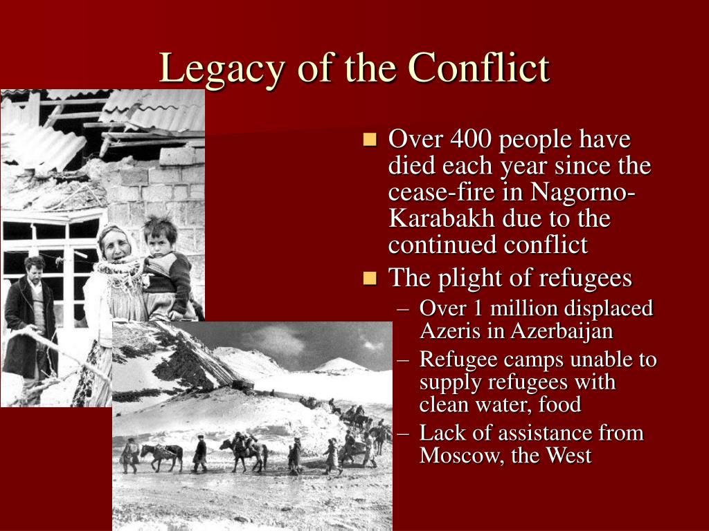 Legacy of the Conflict
