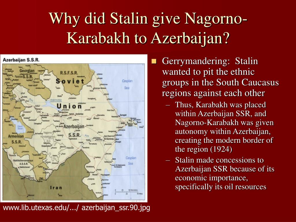 Why did Stalin give Nagorno-Karabakh to Azerbaijan?