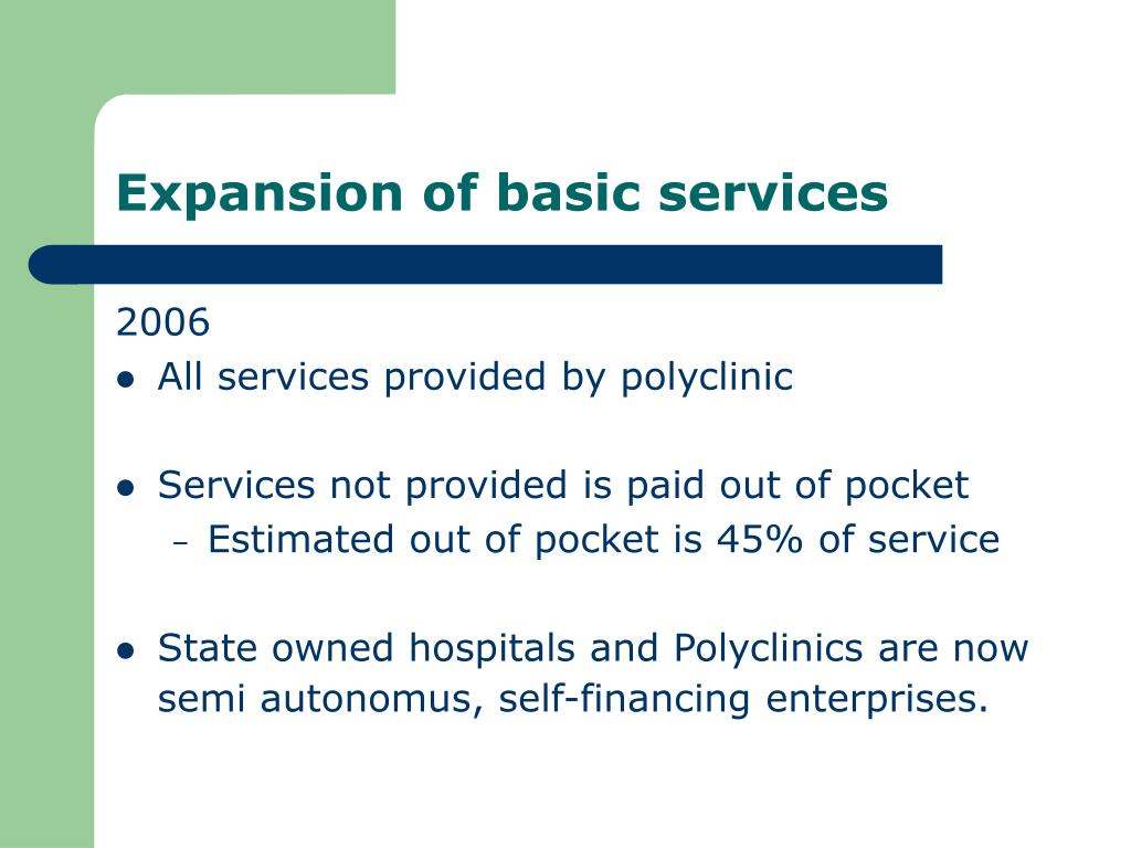 Expansion of basic services