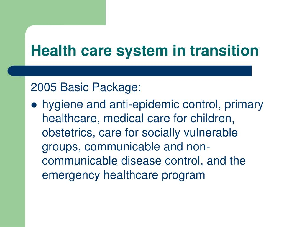 Health care system in transition
