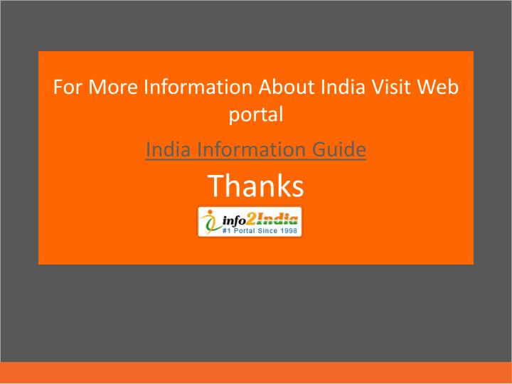 For More Information About India Visit Web portal