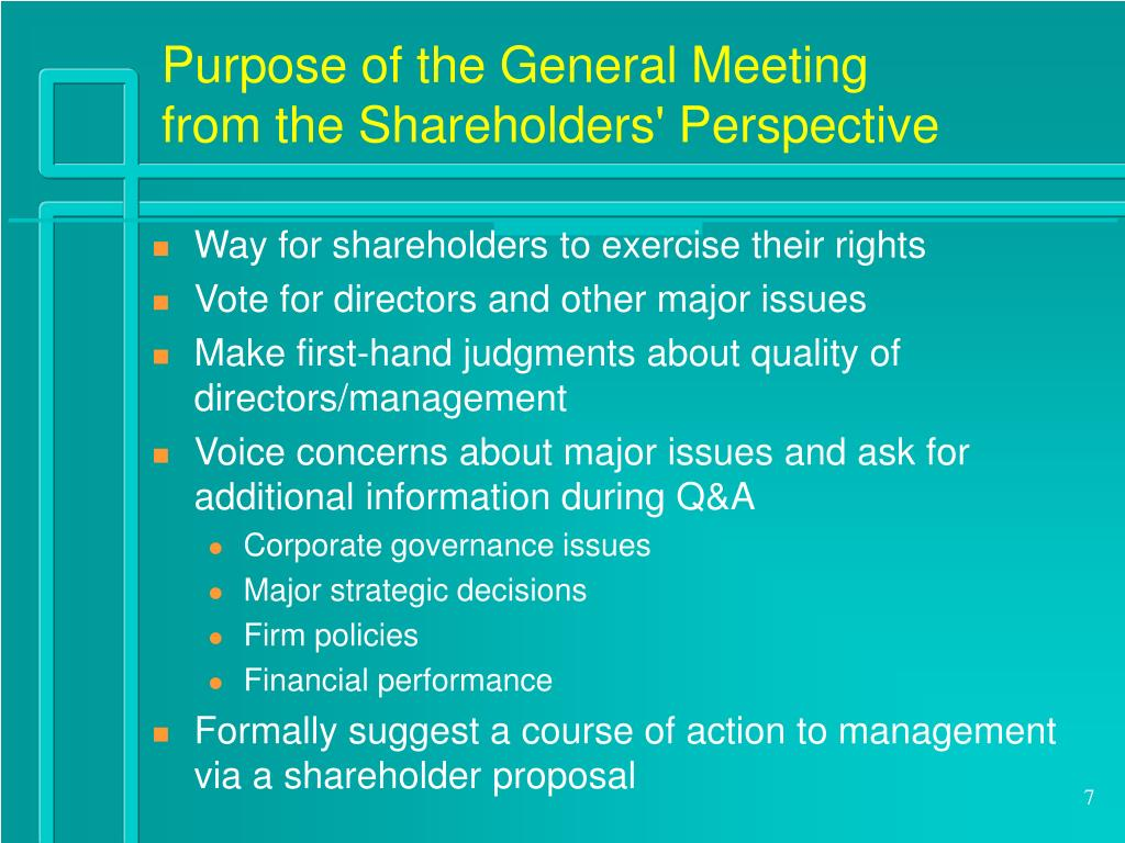 Purpose of the General Meeting