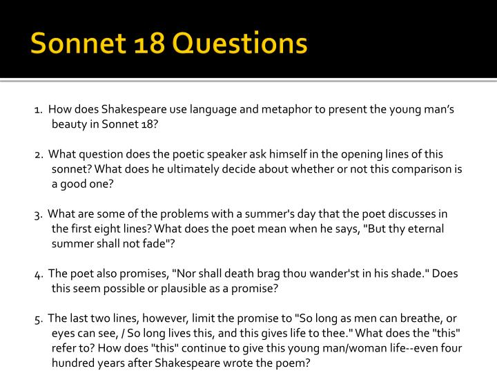 sonnet 18 Alright friends, buckle up and settle in, because today we're talking about one of the most famous sonnets in history, you all know it, it's sonnet 18.
