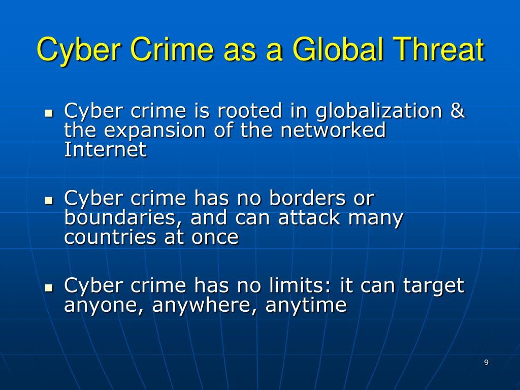 Cyber Crime as a Global Threat