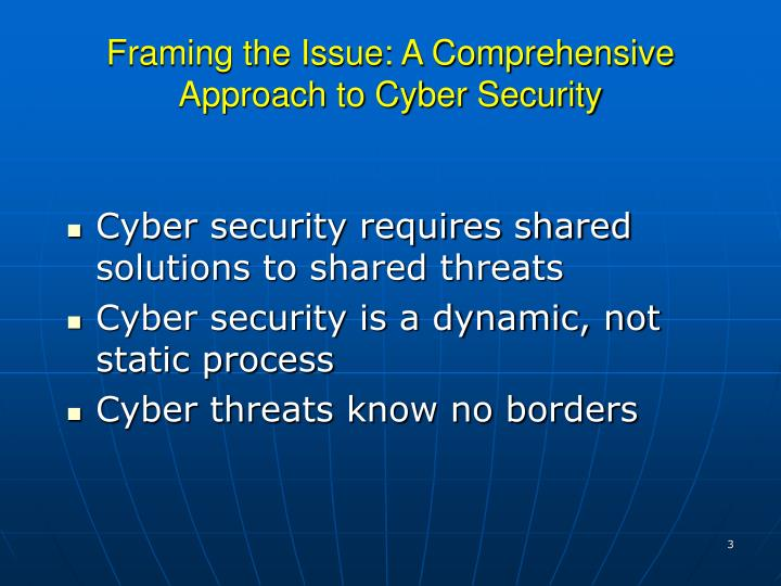 Framing the issue a comprehensive approach to cyber security