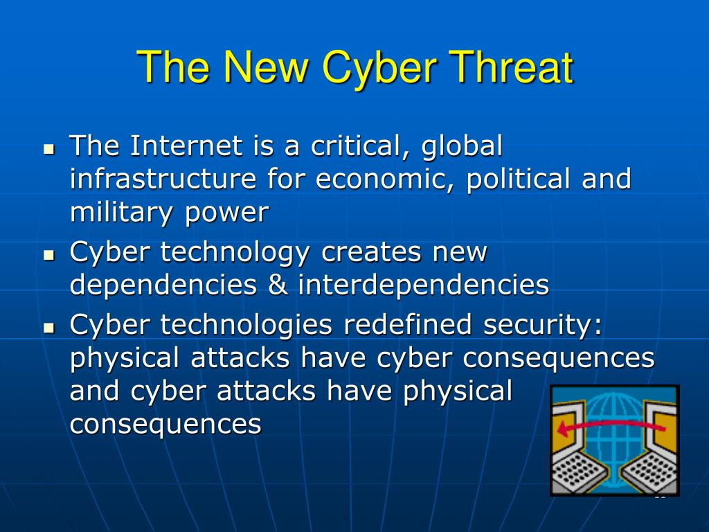 The New Cyber Threat