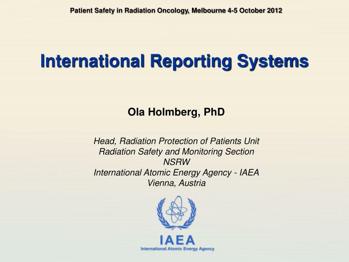 Patient Safety in Radiation Oncology, Melbourne 4-5 October 2012