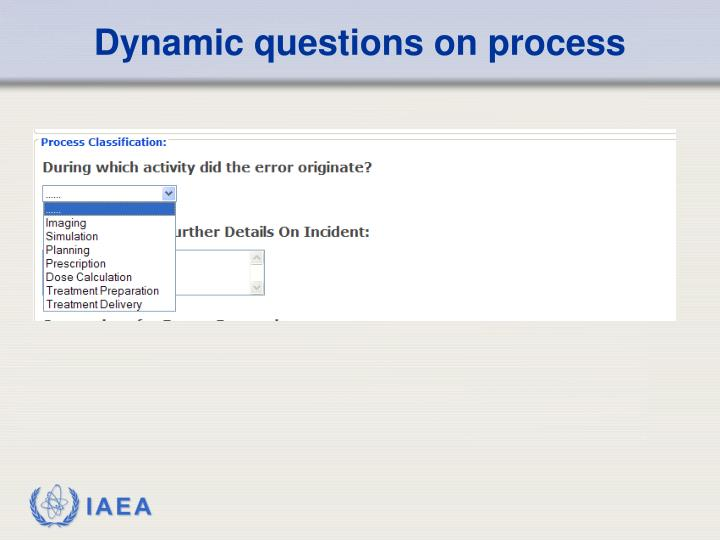 Dynamic questions on process