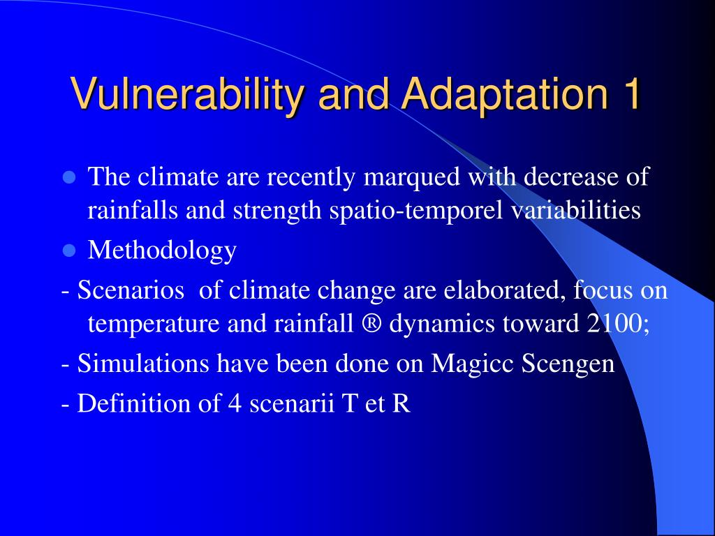 Vulnerability and Adaptation 1