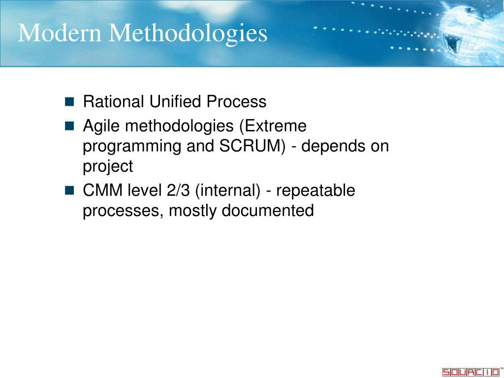 Modern Methodologies