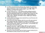 the history over the last 10 years