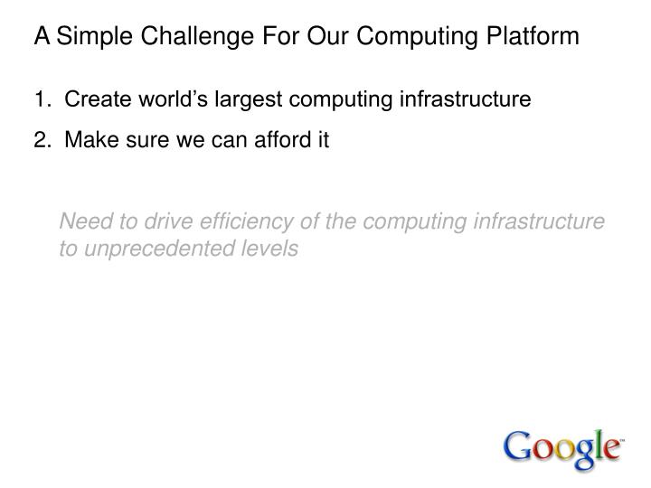 A Simple Challenge For Our Computing Platform