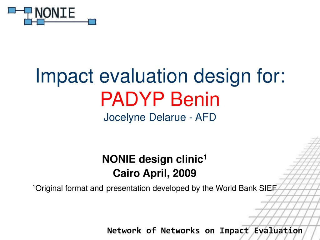 Impact evaluation design for:
