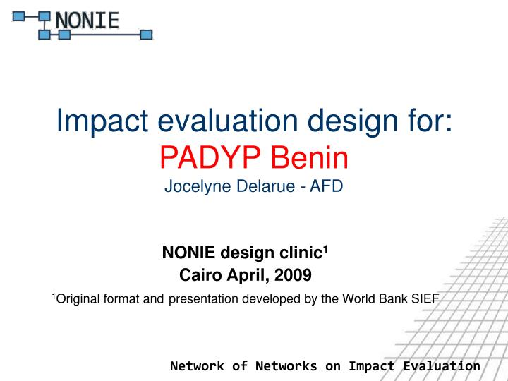 Impact evaluation design for padyp benin jocelyne delarue afd