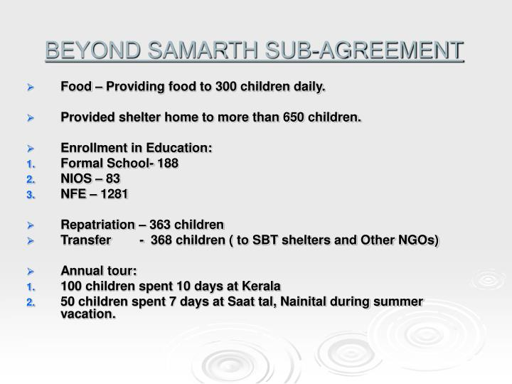 BEYOND SAMARTH SUB-AGREEMENT