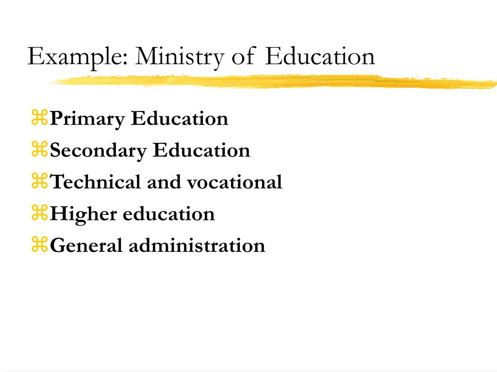 Example: Ministry of Education