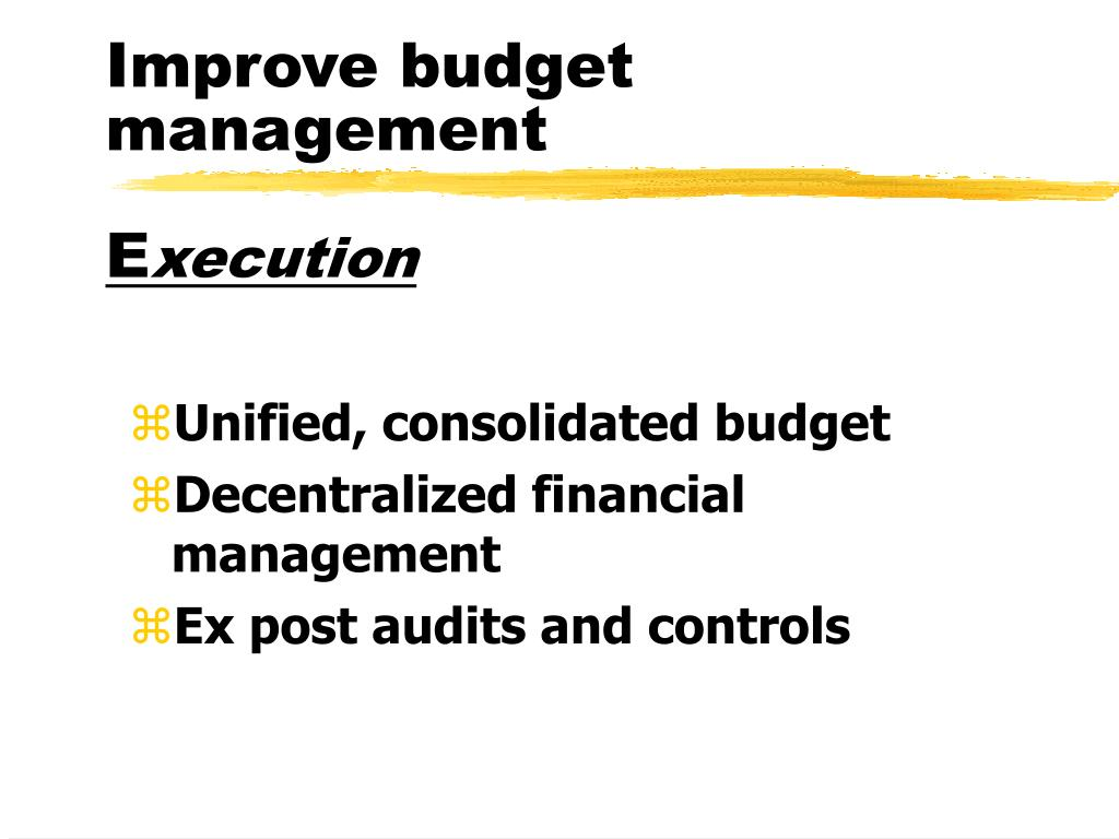 Improve budget management