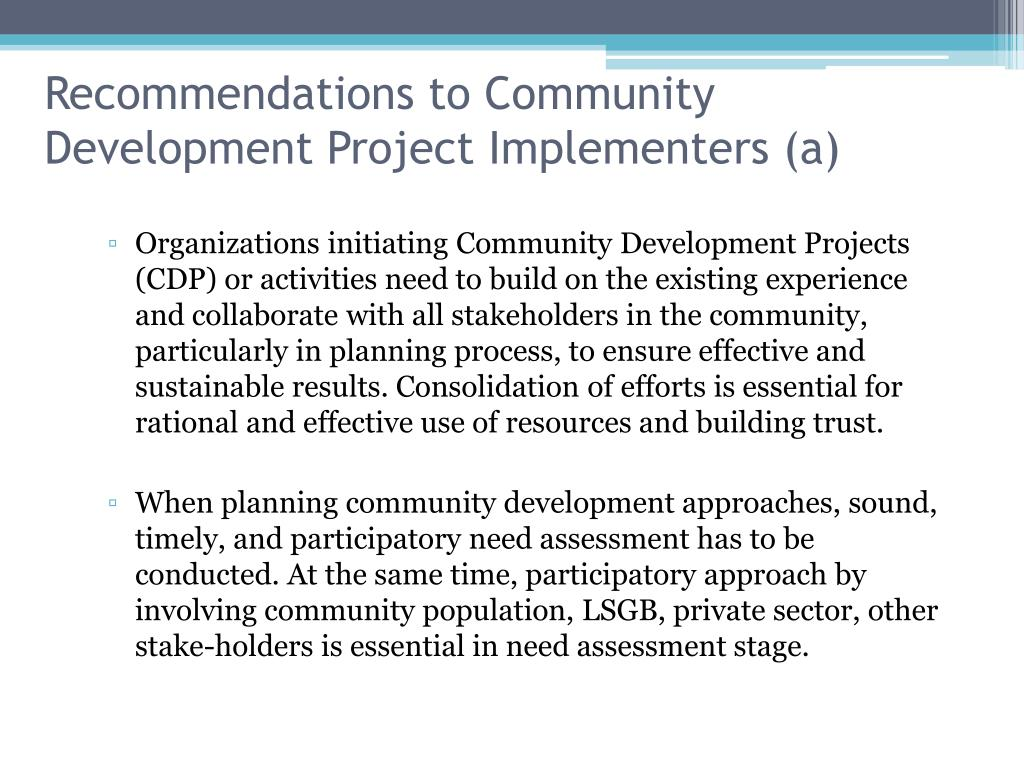 Recommendations to Community Development Project Implementers (a)