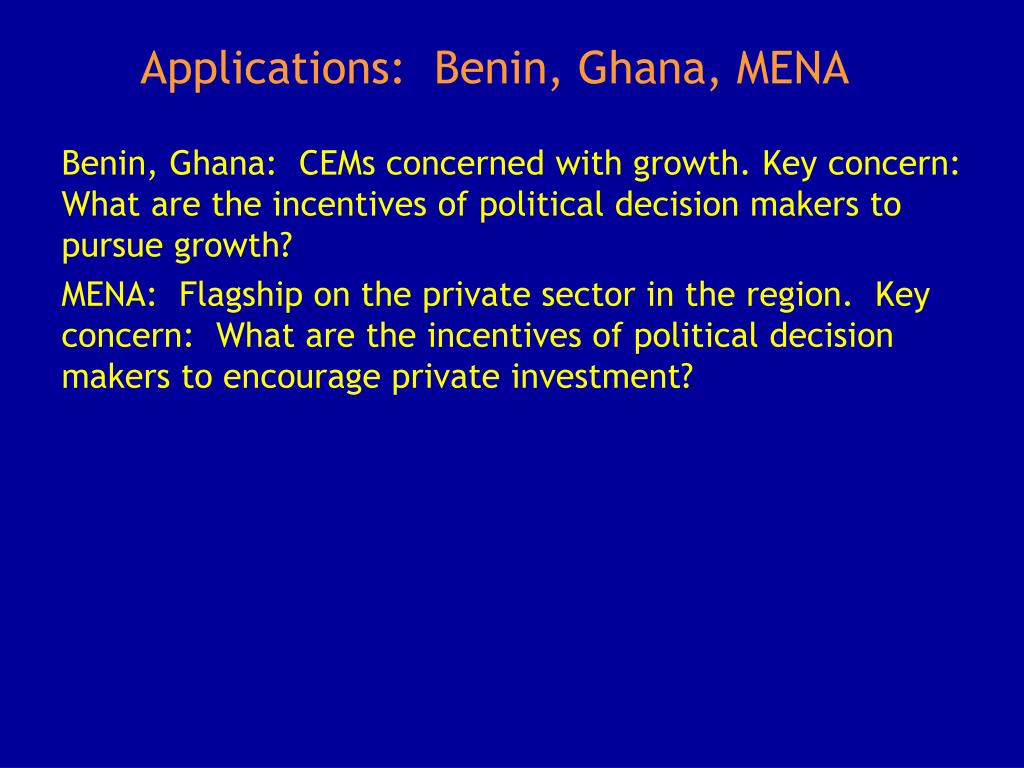 Applications:  Benin, Ghana, MENA