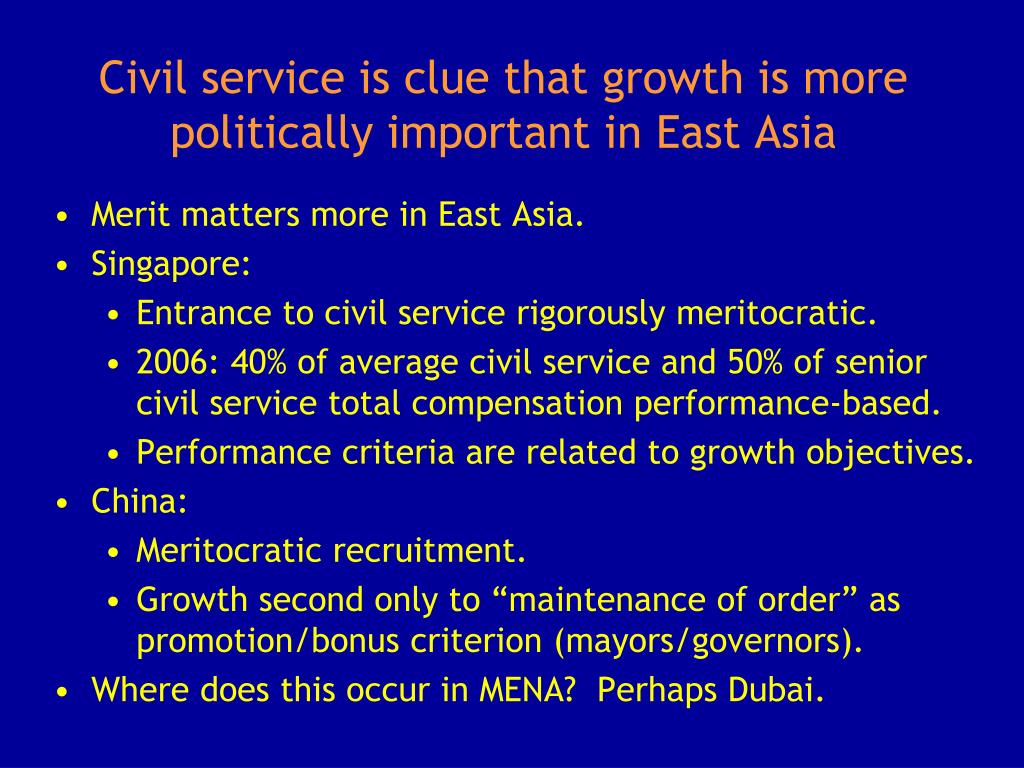 Civil service is clue that growth is more politically important in East Asia