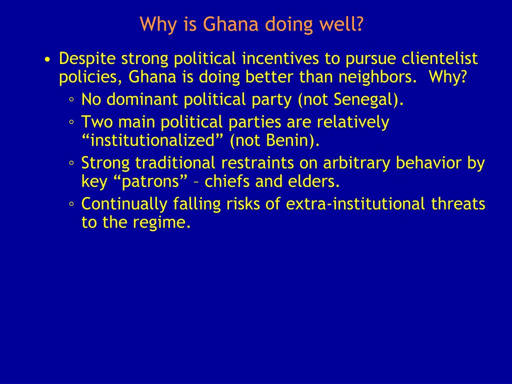 Why is Ghana doing well?