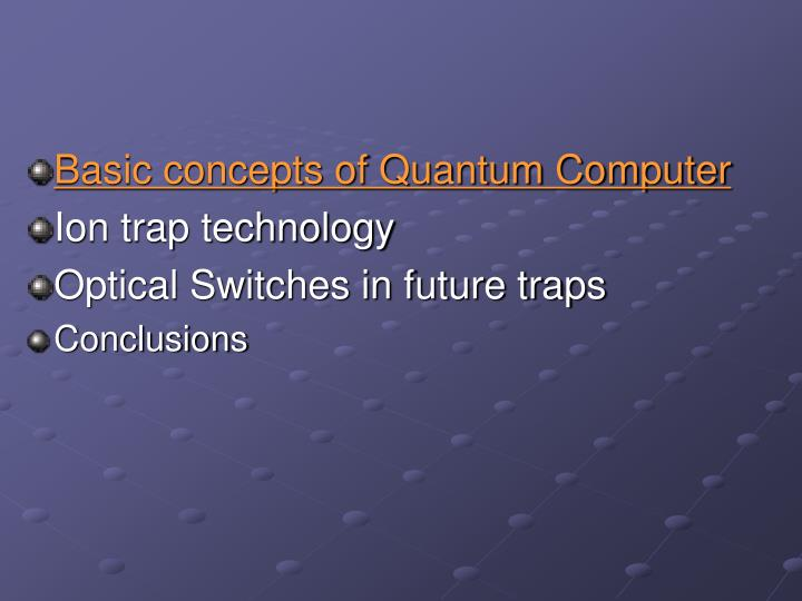 Basic concepts of Quantum Computer