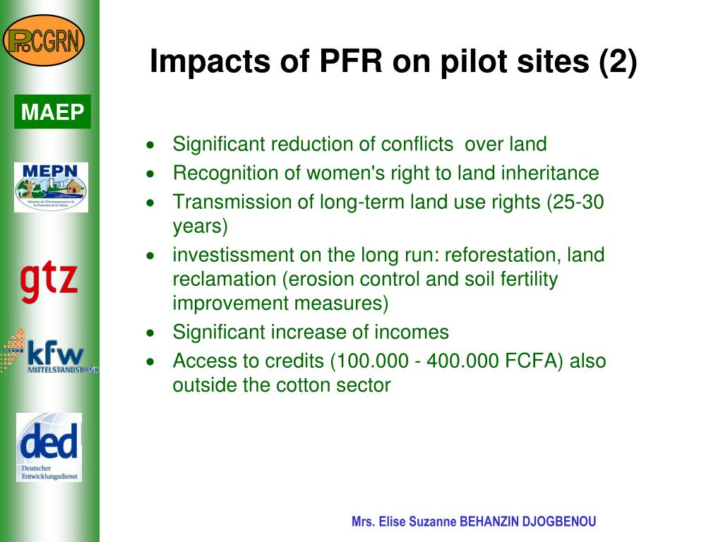 Impacts of PFR on pilot sites (2)