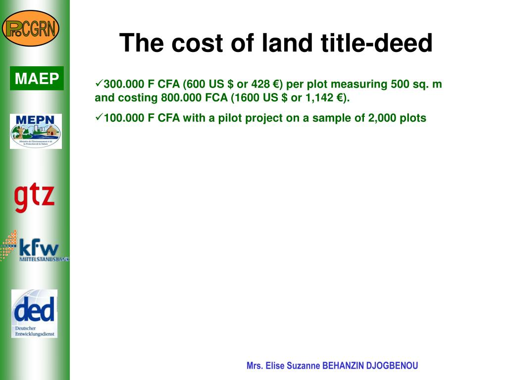 The cost of land title-deed