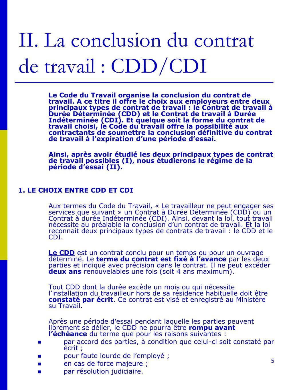 II. La conclusion du contrat de travail : CDD/CDI