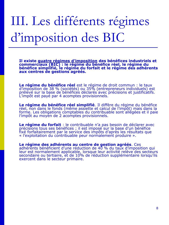 III. Les différents régimes d'imposition des BIC
