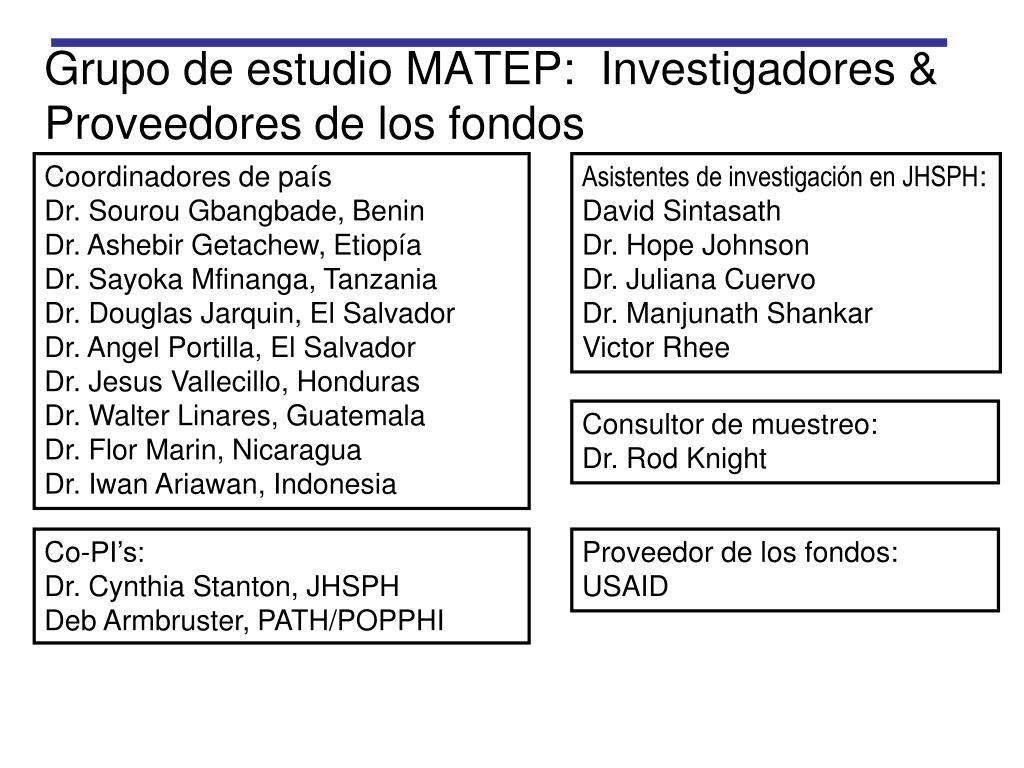 Grupo de estudio MATEP:  Investigadores & Proveedores de los fondos