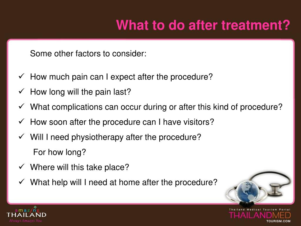 What to do after treatment?