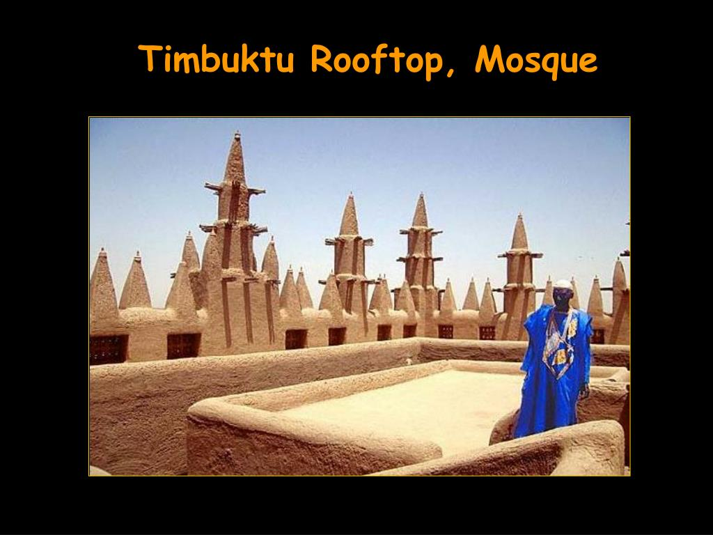 Timbuktu Rooftop, Mosque